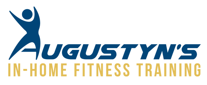 AUGUSTYN'S IN-HOME FITNESS TRAINING